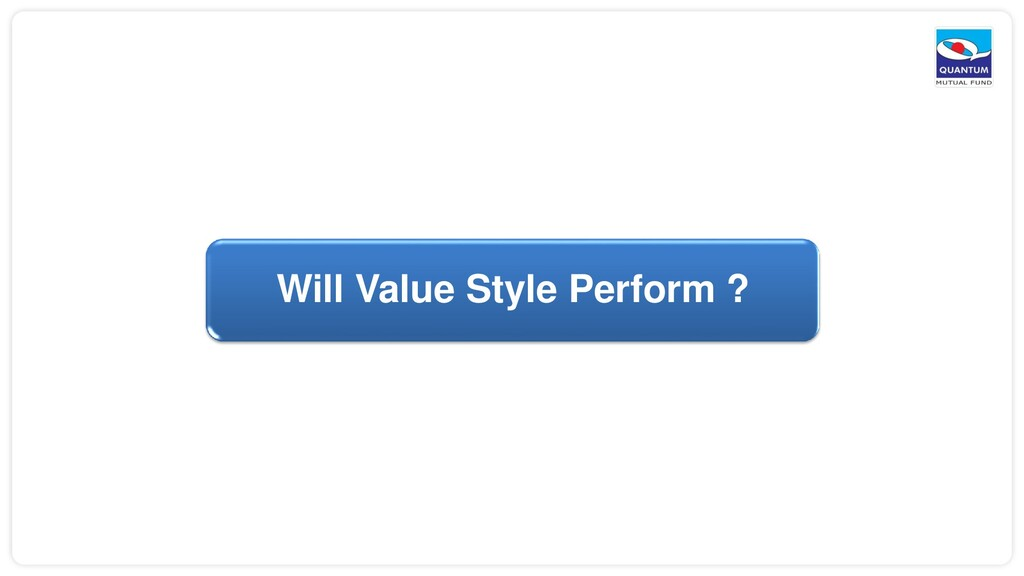 Will Value Style Perform ?