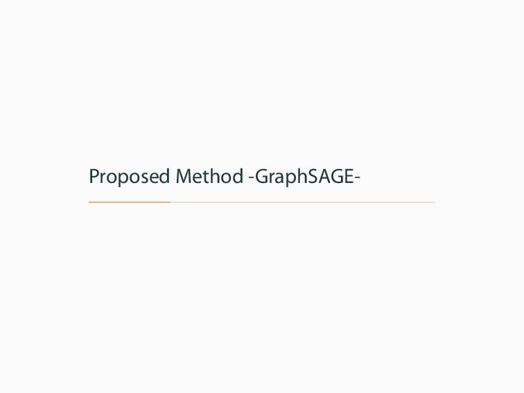 Proposed Method -GraphSAGE-