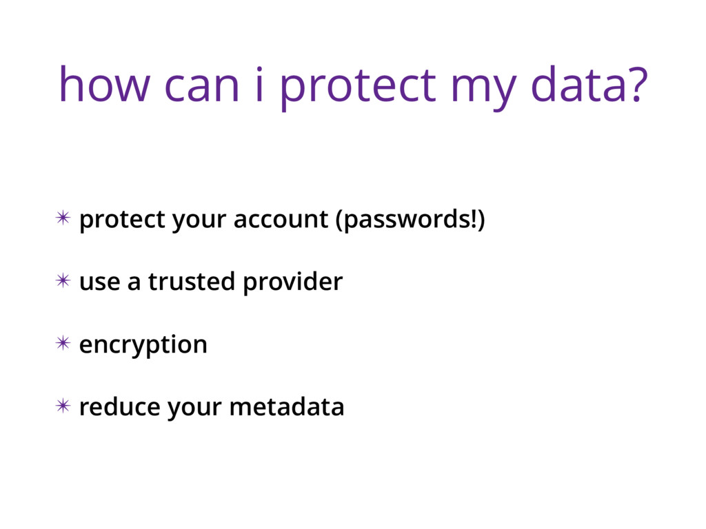 how can i protect my data? ✴ protect your accou...