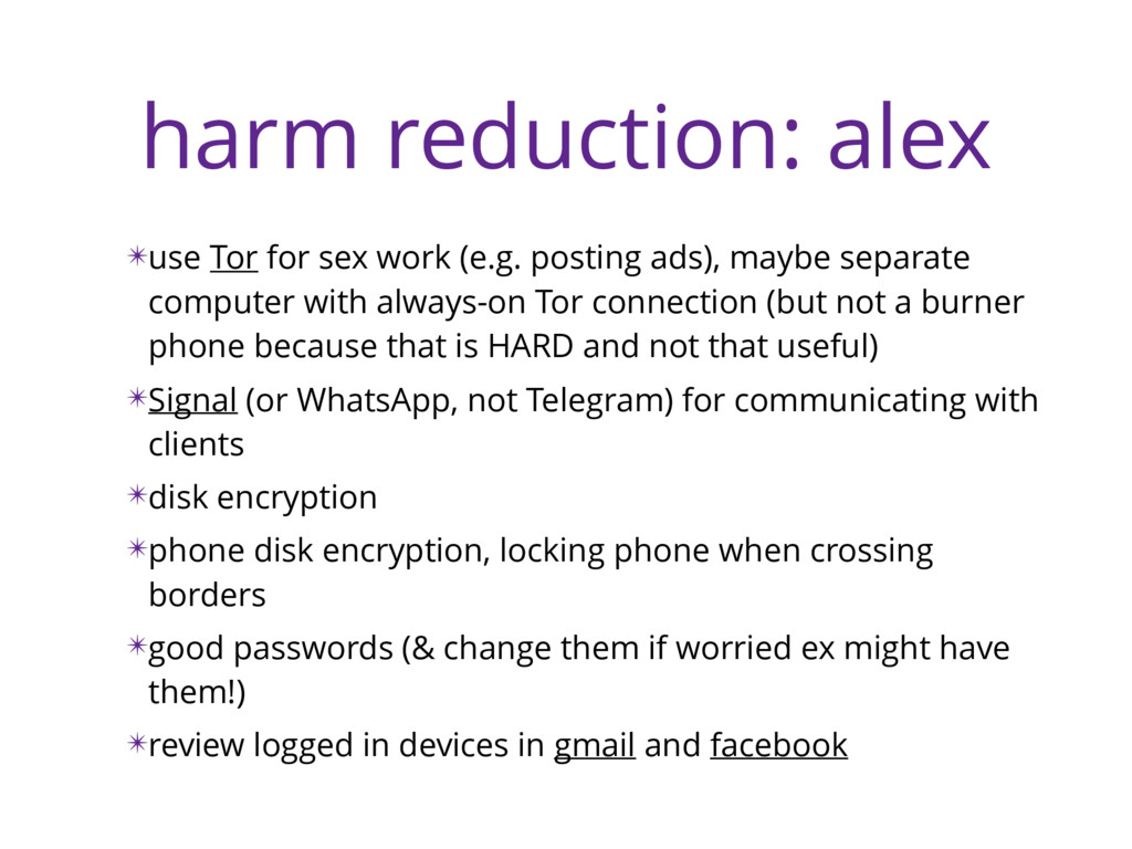 harm reduction: alex ✴use Tor for sex work (e.g...
