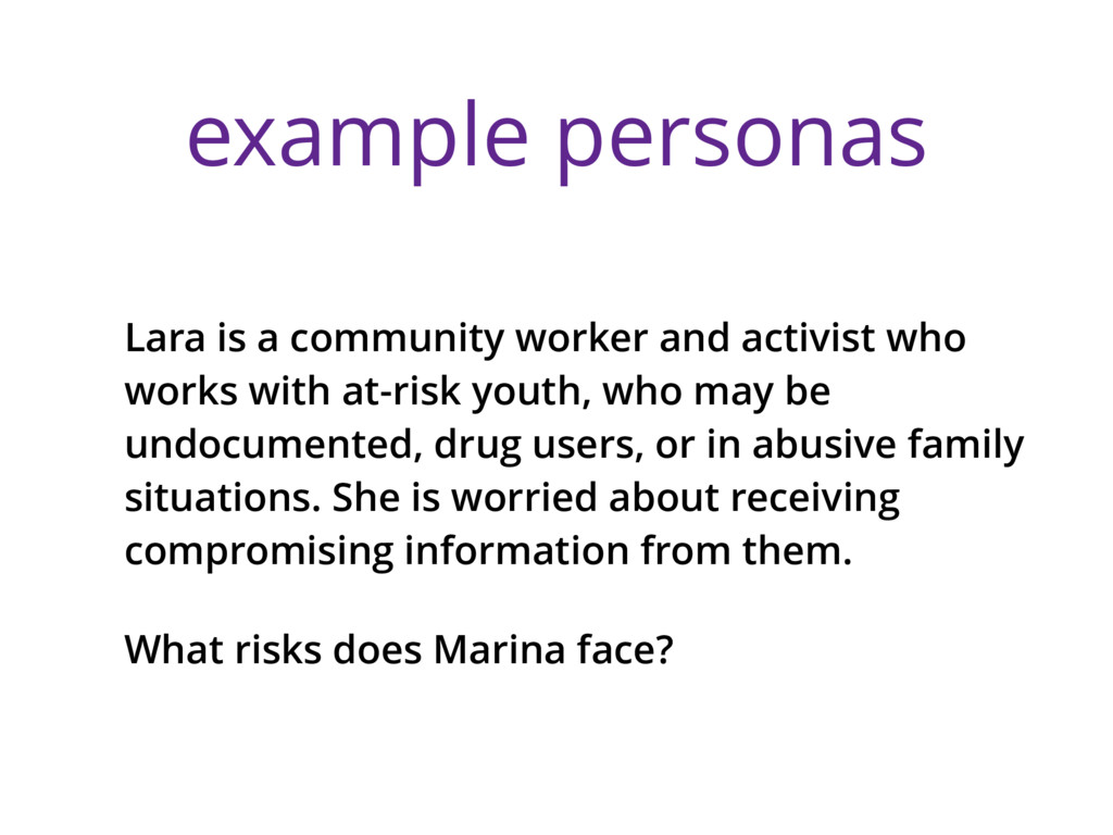 example personas Lara is a community worker and...
