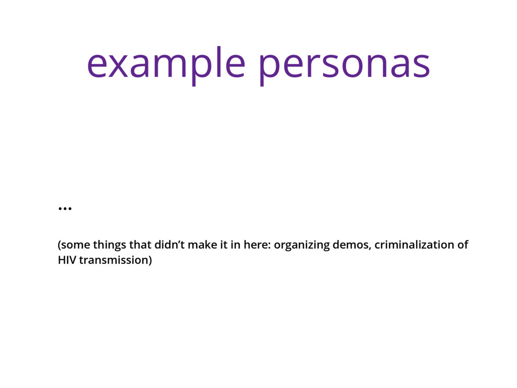 example personas … (some things that didn't mak...