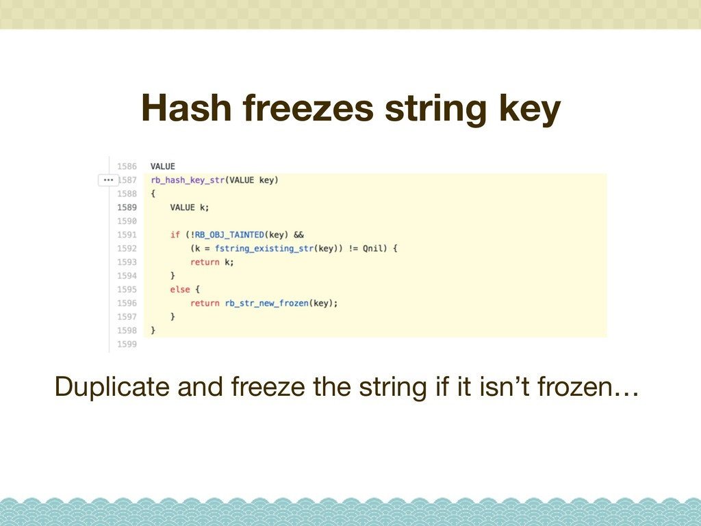 Hash freezes string key Duplicate and freeze th...