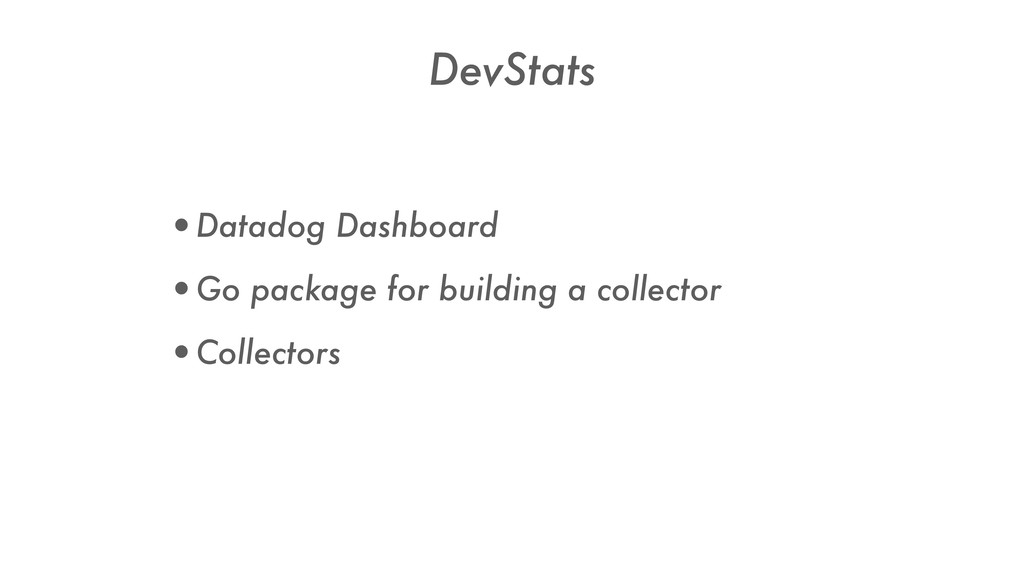 •Datadog Dashboard •Go package for building a c...