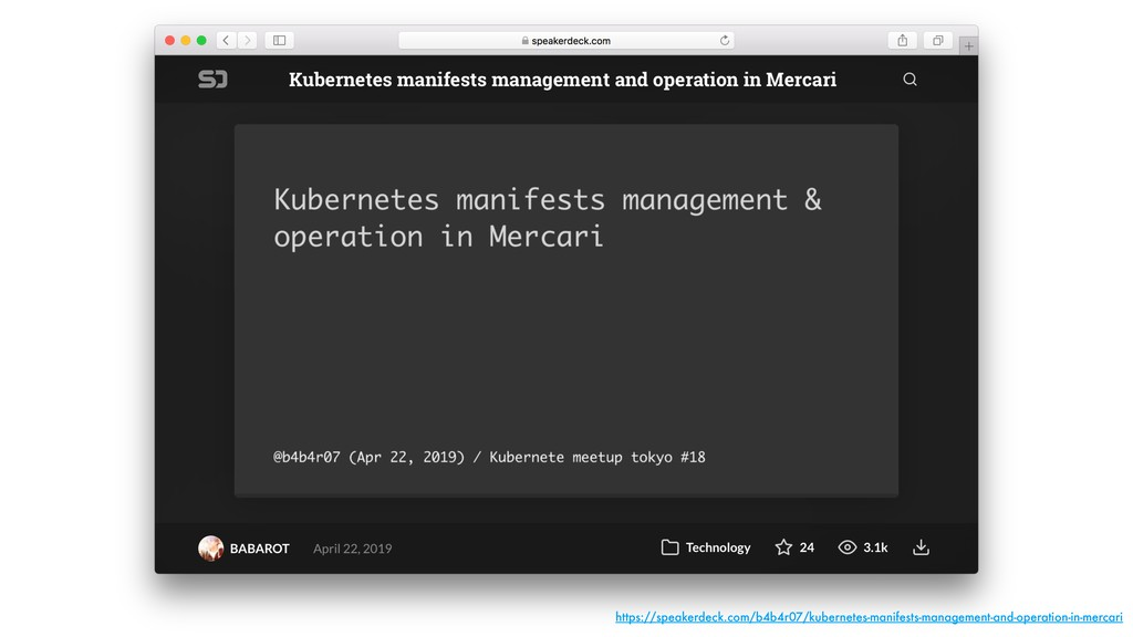 https://speakerdeck.com/b4b4r07/kubernetes-mani...