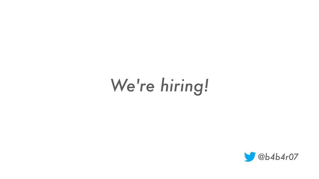 We're hiring! @b4b4r07
