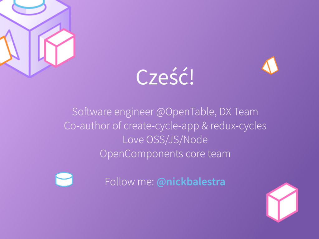 Cześć! Software engineer @OpenTable, DX Team Co...