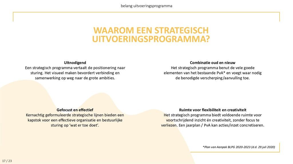 17 / 23 belang uitvoeringsprogramma WAAROM EEN ...