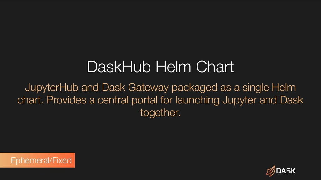 DaskHub Helm Chart JupyterHub and Dask Gateway ...