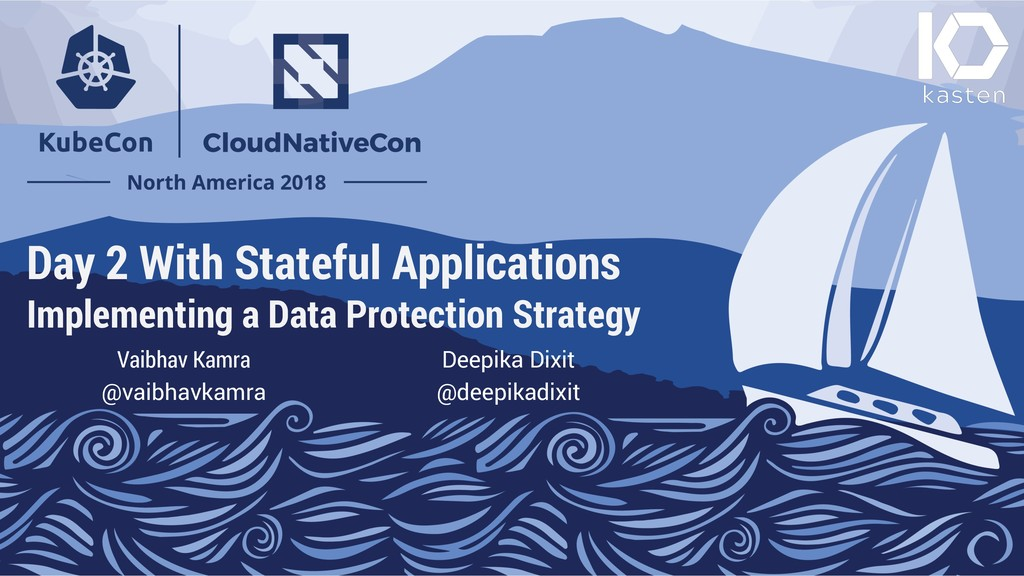 Day 2 With Stateful Applications Implementing a...