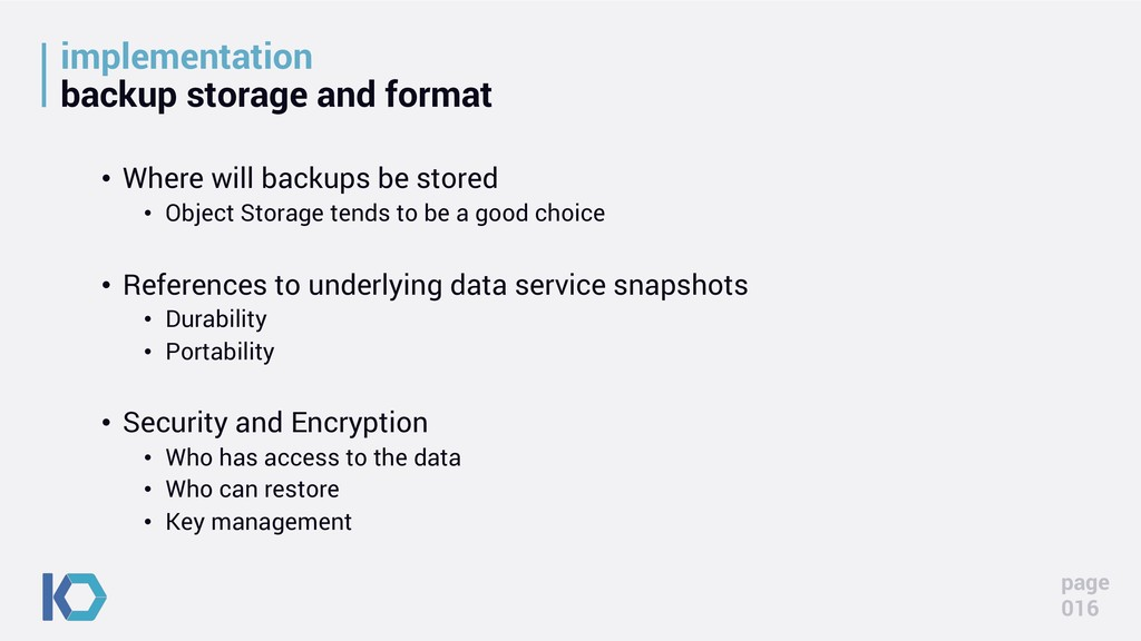 implementation backup storage and format • Wher...