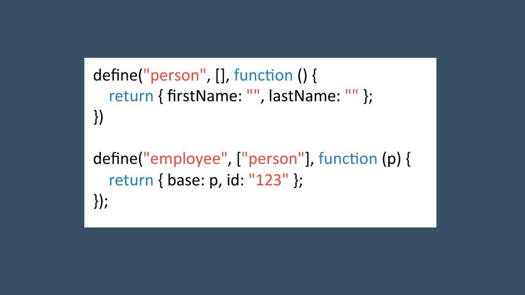 """define(""""person"""", [], func2on () { ..."""