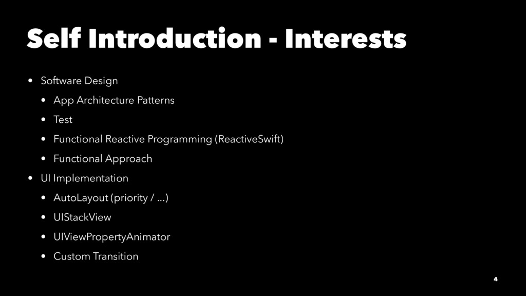 Self Introduction - Interests • Software Design...