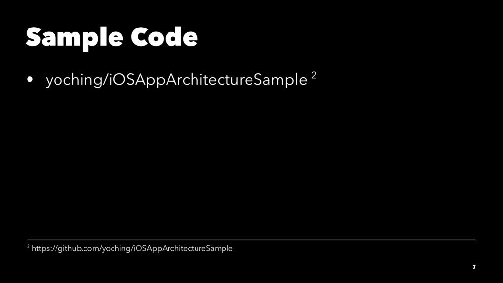 Sample Code • yoching/iOSAppArchitectureSample ...