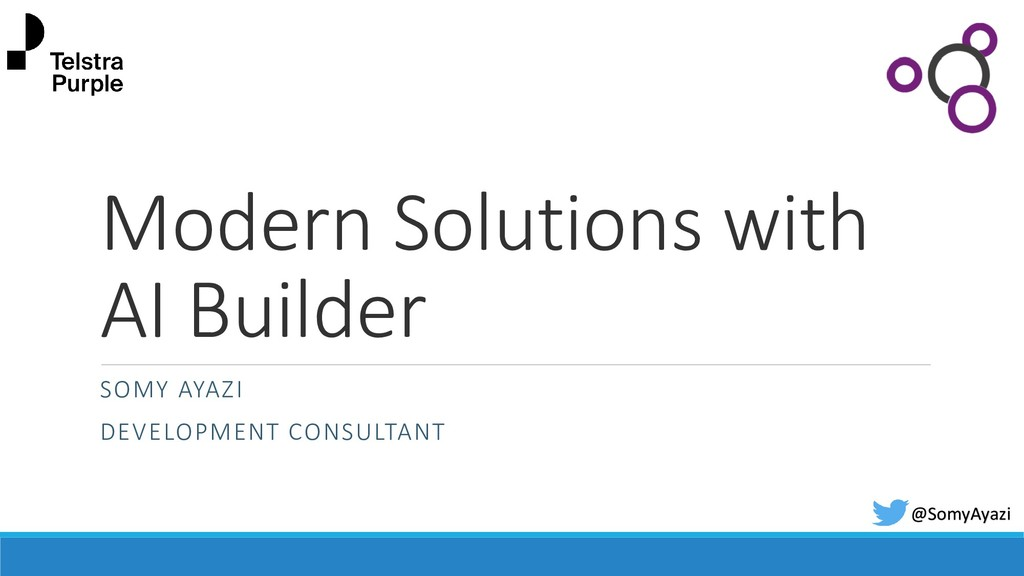 Modern Solutions with AI Builder SOMY AYAZI DEV...