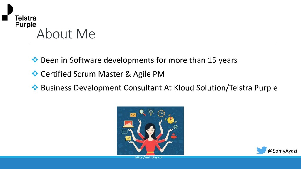 About Me ❖ Been in Software developments for mo...