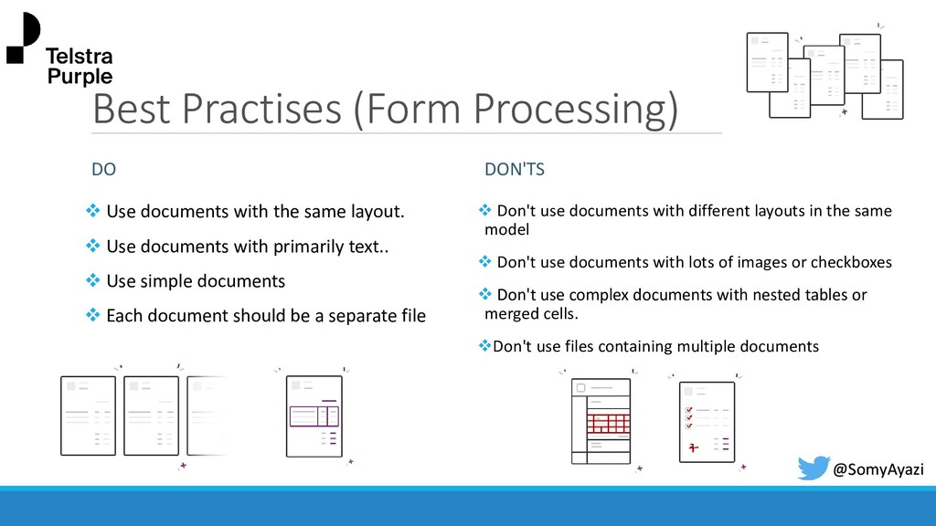 Best Practises (Form Processing) DO ❖ Use docum...