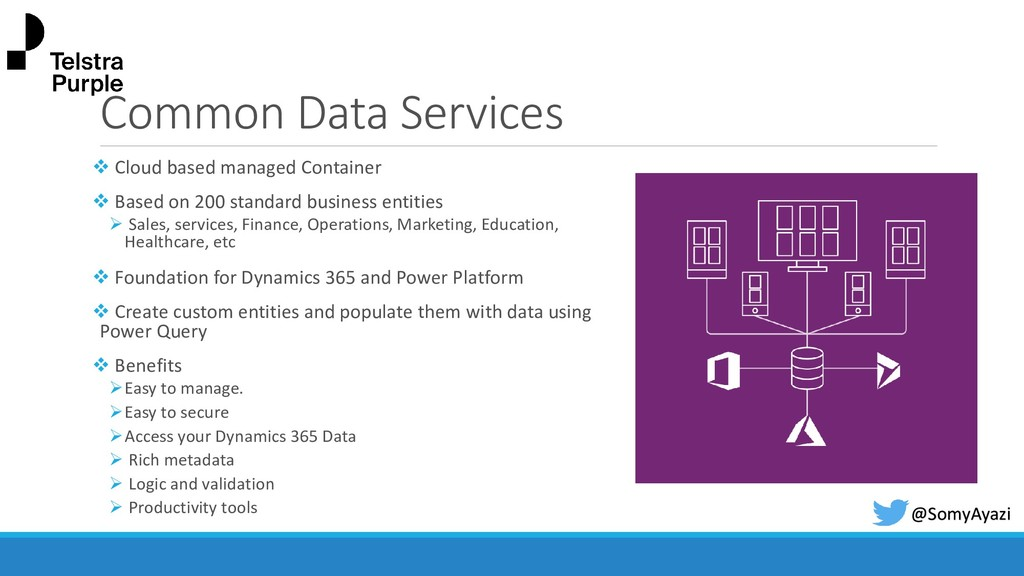 Common Data Services ❖ Cloud based managed Cont...