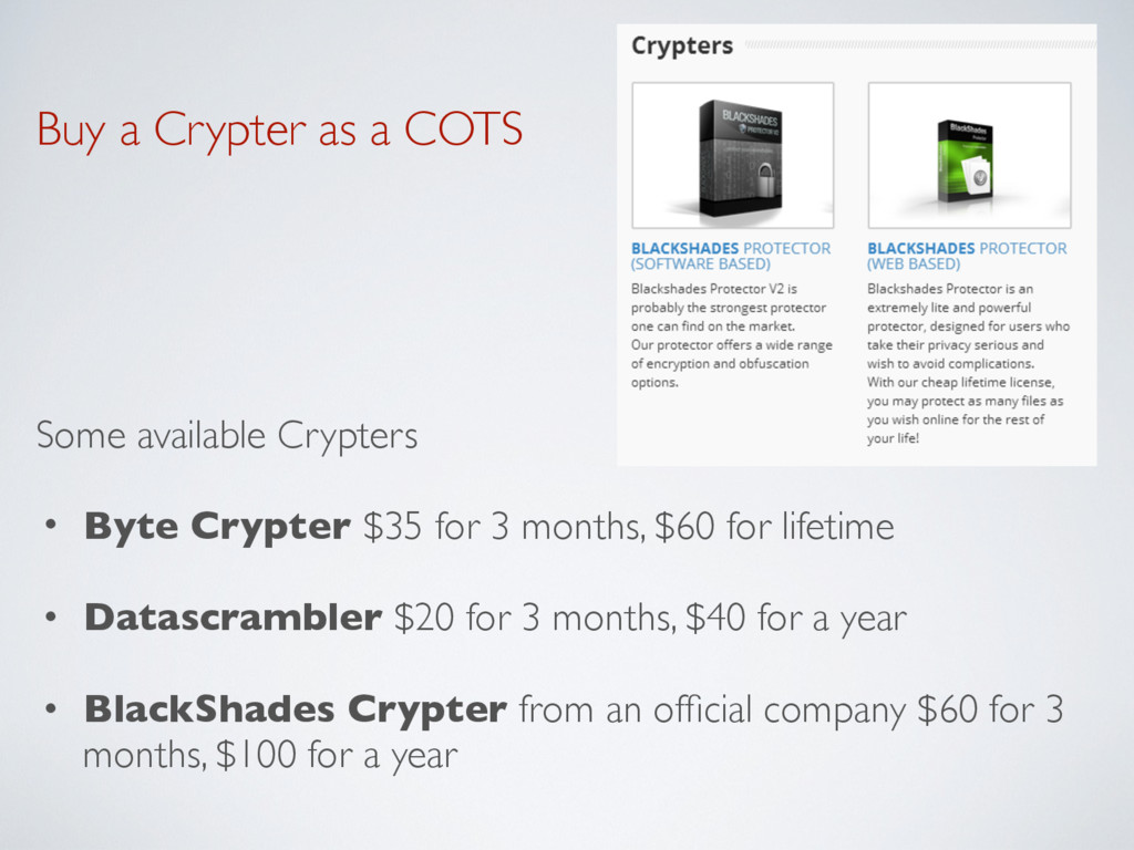 Buy a Crypter as a COTS Some available Crypters...