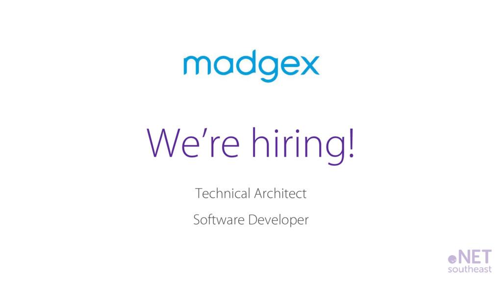 Technical Architect Software Developer We're hi...