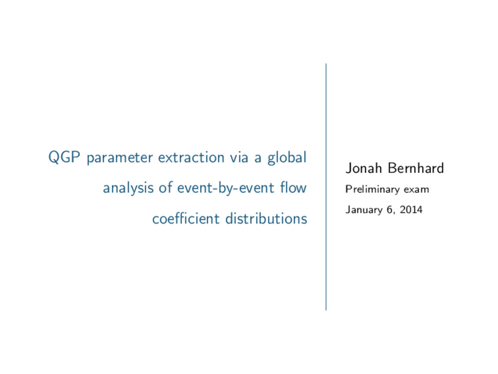 QGP parameter extraction via a global analysis ...