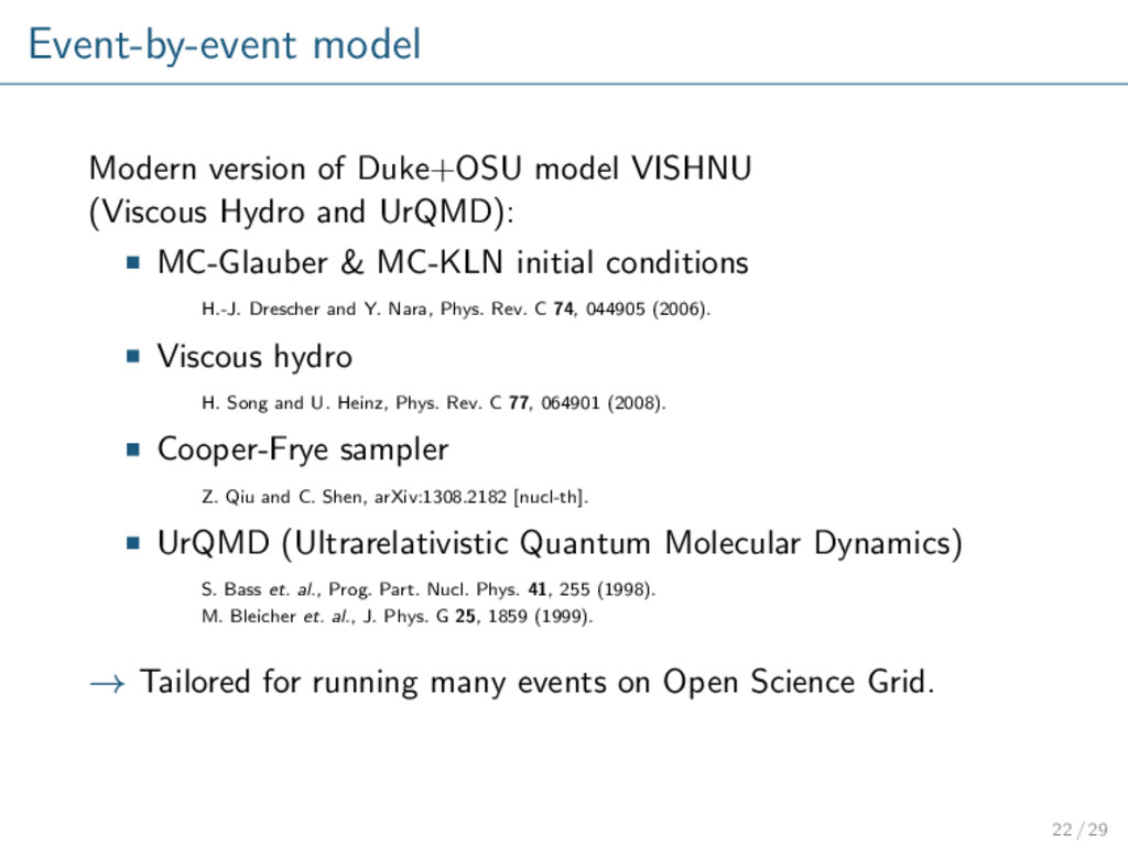Event-by-event model Modern version of Duke+OSU...