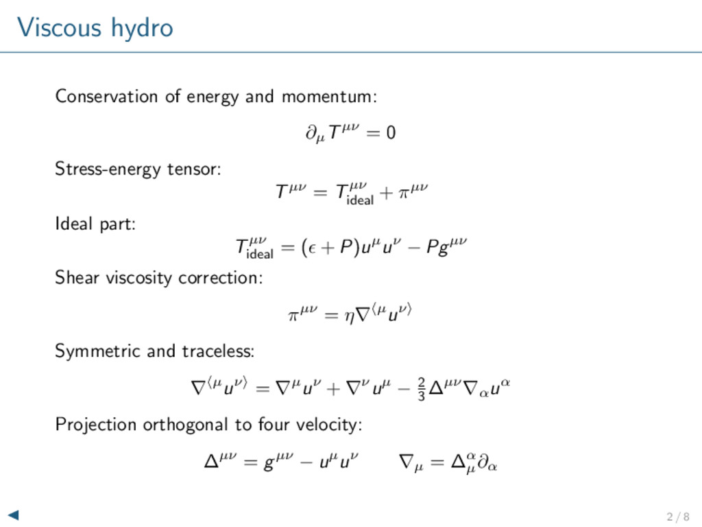 Viscous hydro Conservation of energy and moment...