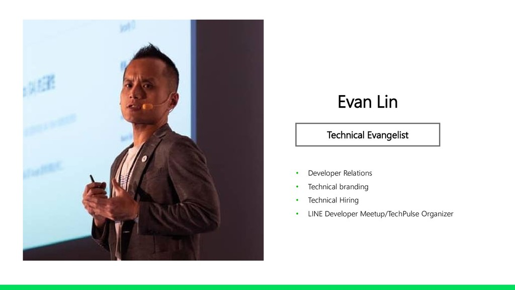 Profile Image Evan Lin Technical Evangelist • D...