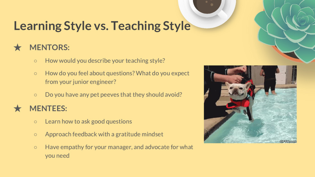 Learning Style vs. Teaching Style ★ MENTORS: ○ ...