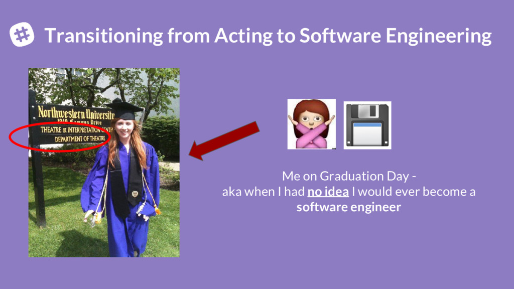 Transitioning from Acting to Software Engineeri...