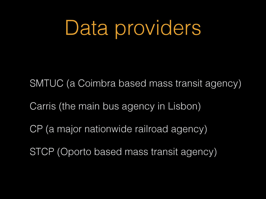 Data providers SMTUC (a Coimbra based mass tran...