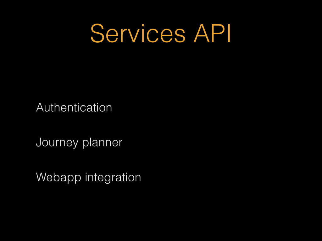 Services API Authentication Journey planner Web...