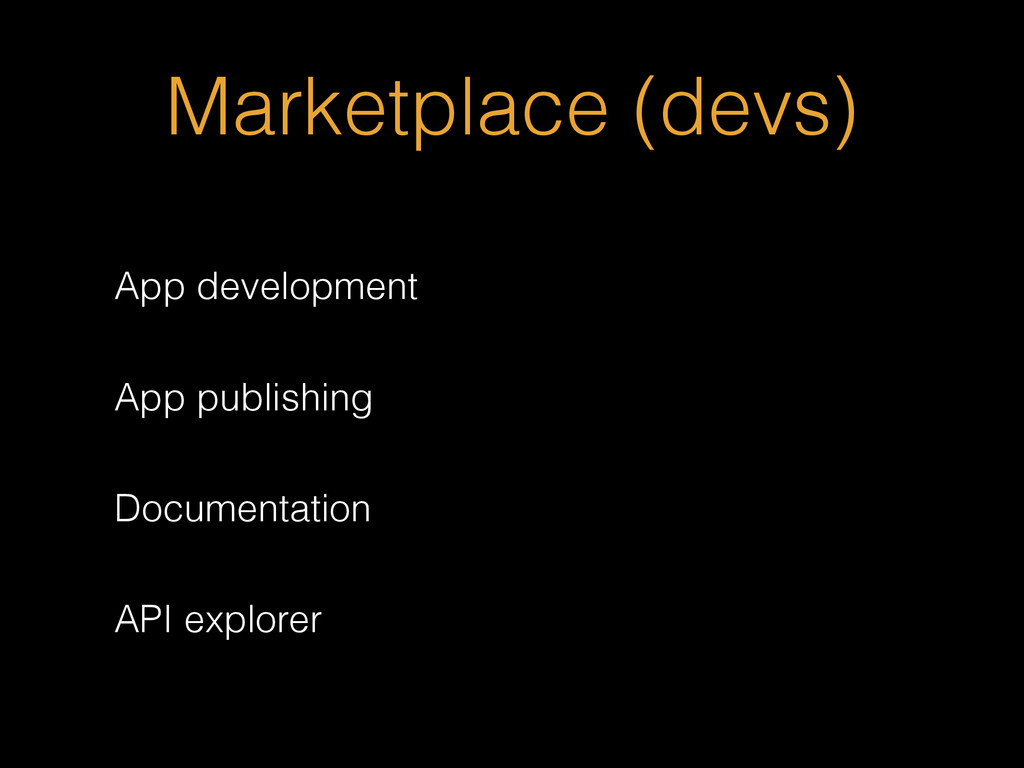 Marketplace (devs) App development App publishi...
