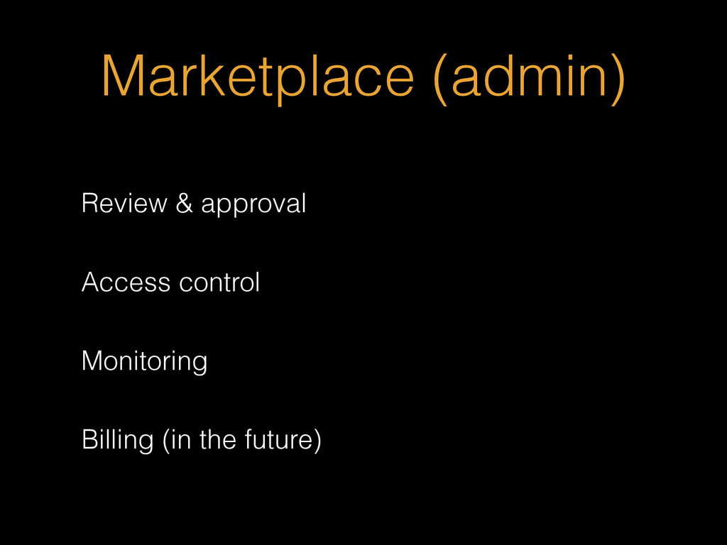 Marketplace (admin) Review & approval Access co...