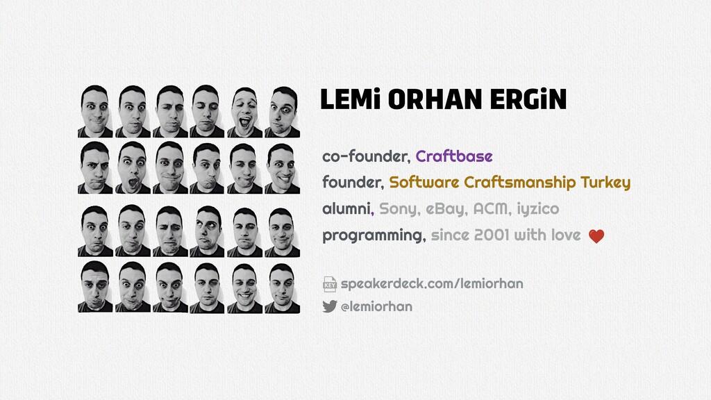 LEMi ORHAN ERGiN co-founder, Craftbase founder,...