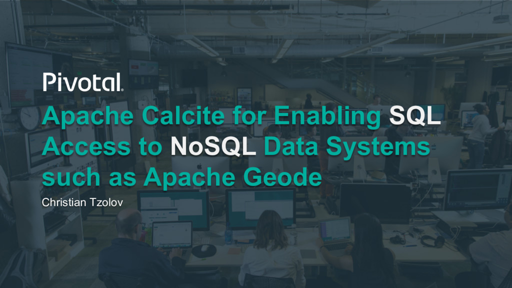 Apache Calcite for Enabling SQL Access to NoSQL...