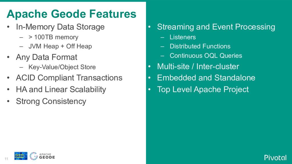 11 • In-Memory Data Storage – > 100TB memory ...