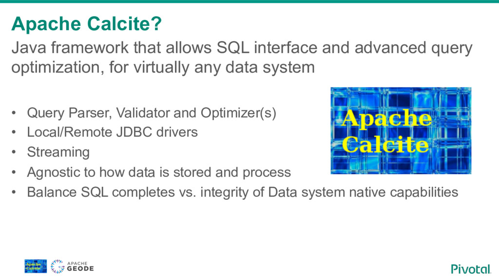 Apache Calcite? Java framework that allows SQL ...