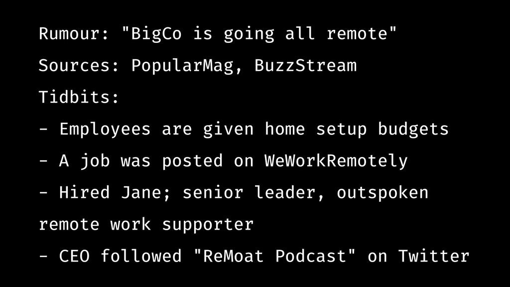 "Rumour: ""BigCo is going all remote"" Sources: Po..."