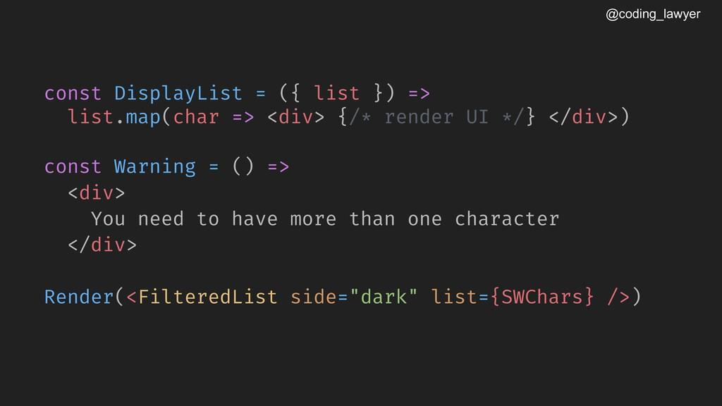 @coding_lawyer const DisplayList = ({ list }) =...