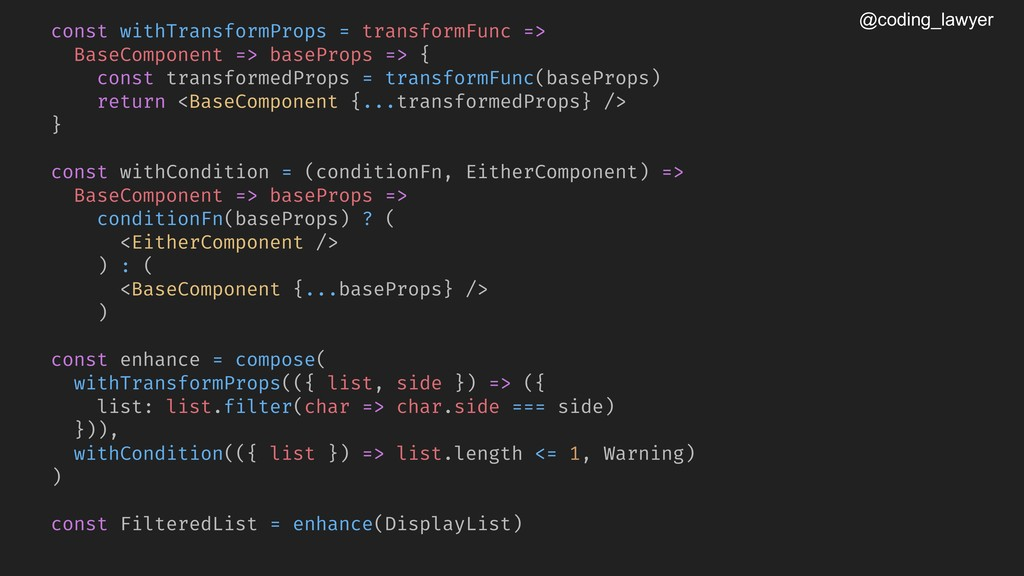 @coding_lawyer const withTransformProps = trans...