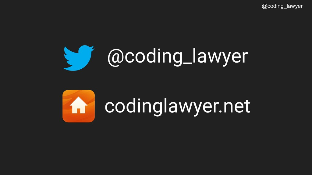 @coding_lawyer  @coding_lawyer codinglawyer.net