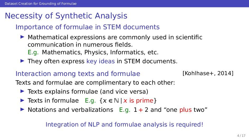 Dataset Creation for Grounding of Formulae Nece...