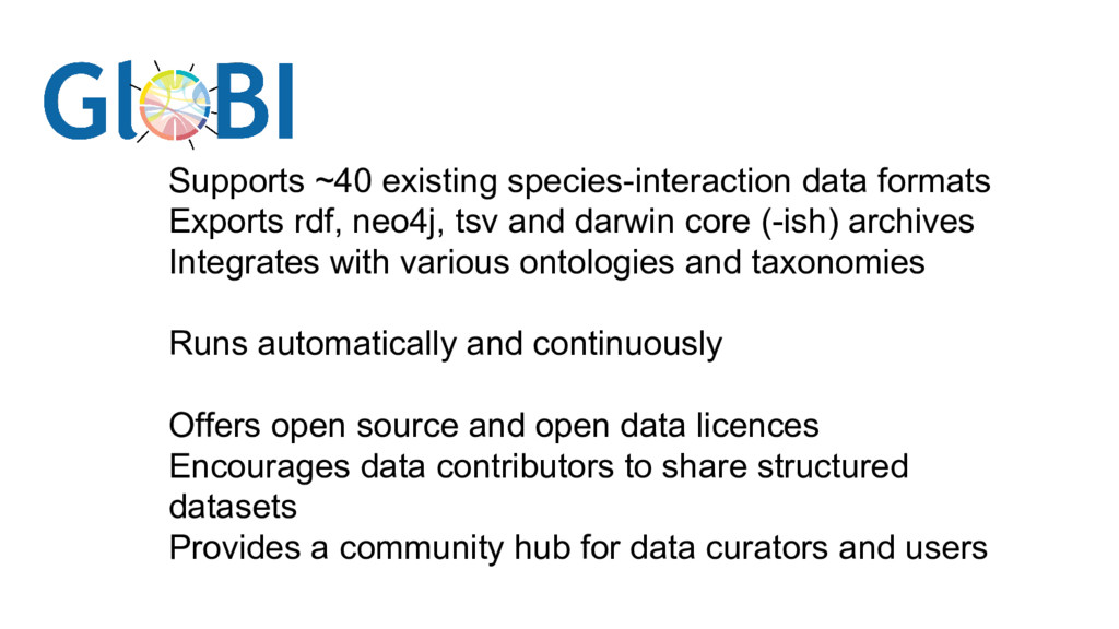 Supports ~40 existing species-interaction data ...