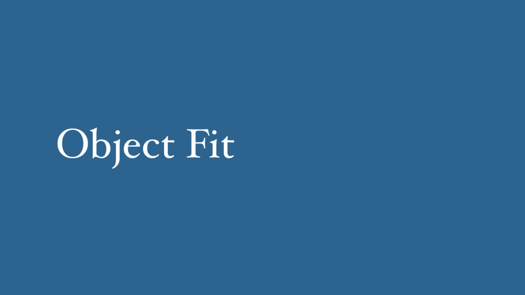 Object Fit