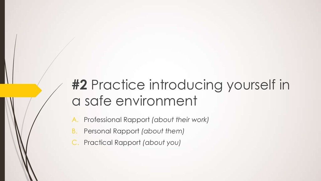 #2 Practice introducing yourself in a safe envi...