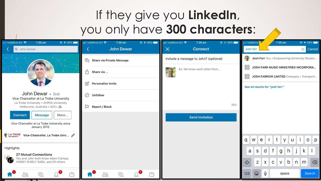 If they give you LinkedIn, you only have 300 ch...