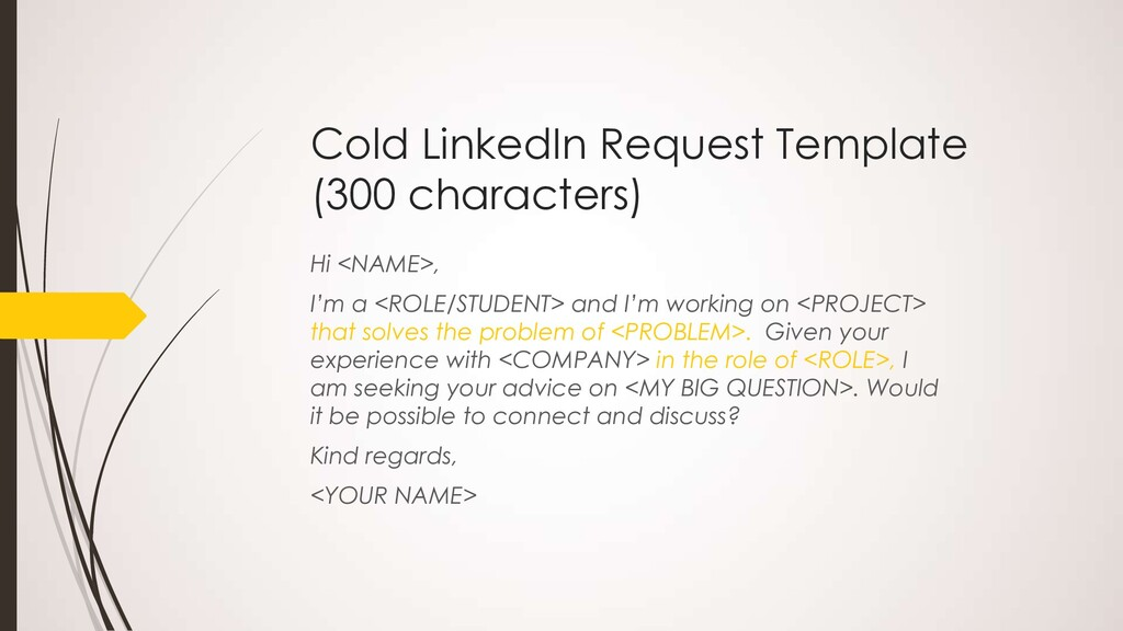 Cold LinkedIn Request Template (300 characters)...