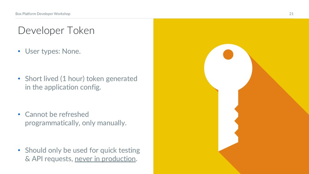 21 Box Platform Developer Workshop Developer To...