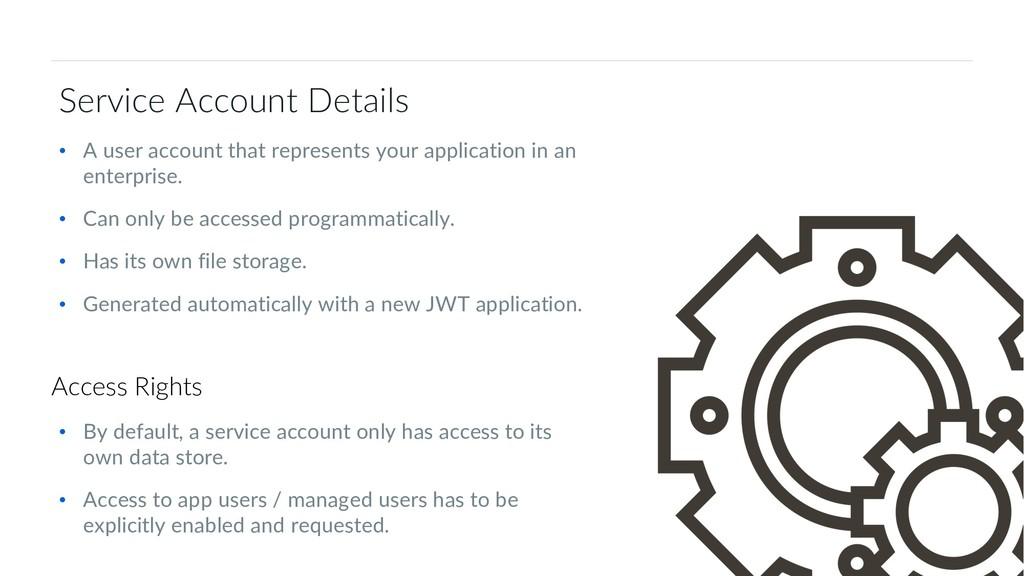 36 Box Platform Developer Workshop Service Acco...